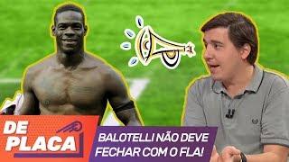 """""""Balotelli é um fracasso retumbante"""", - DEBATE pegou fogo no De Placa"""