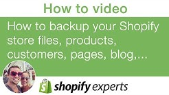 How to backup your shopify store products, customers, files, pages, blog