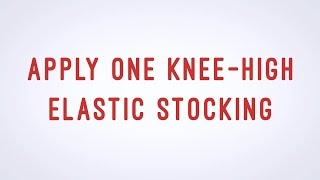 Apply one Knee-High Elastic Stocking - Apply TED hose - CNA skill video - AAMT