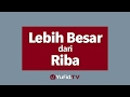 Lebih Besar Dari Riba - Poster Dakwah Yufid Tv