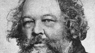 Michail Bakunin - Der Begründer des Anarchismus