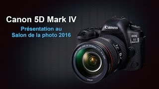 Canon 5D Mark IV au Salon de la Photo 2016