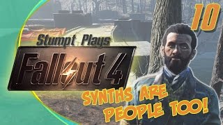 Fallout 4 - 10 - Synths are People Too
