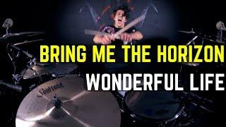 Bring Me The Horizon - Wonderful Life | Matt McGuire Drum Cover