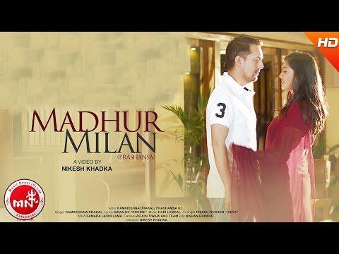 Madhur Milan - Ramkrishna Dhakal Ft. Prashamsa