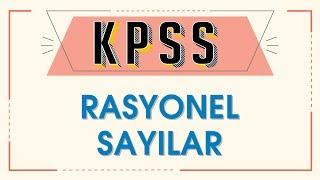 KPSS RASYONEL SAYILAR - ŞENOL HOCA