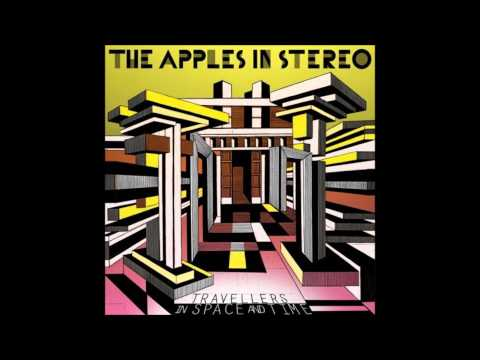 Apples in Stereo - Travellers in Space and Time Full Album