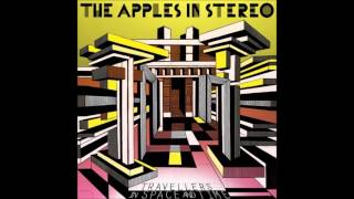 Apples in Stereo - Travellers in Space and Time (Full Album)