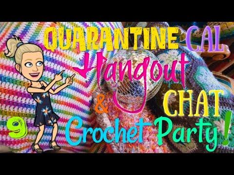 Quarantine Crochet CAL, Hangout, & Chat Podcast!