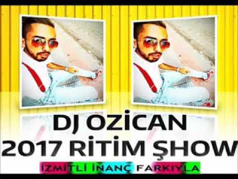 Dj Ozican - Ritim show  2017