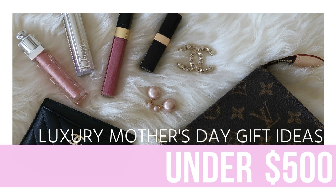 Expensive Gift Ideas: Luxury Mother's Day Gift Ideas Under $500