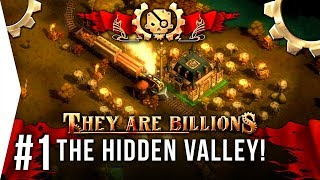 A new colony! - They Are Billions ► #1 The Hidden Valley - [TAB New Empire Campaign Gameplay]