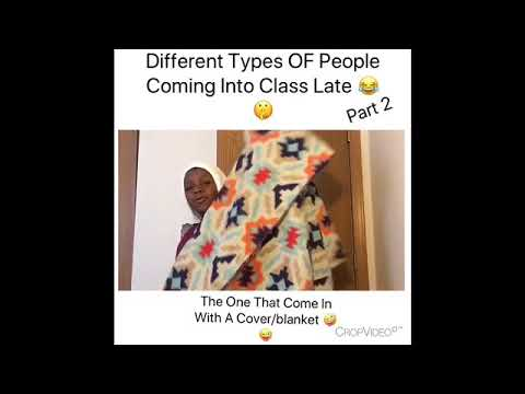 Different Types Of People Late To Class 😂
