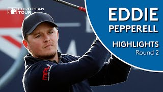 Eddie Pepperell Highlights | Round 2 | 2018 Sky Sports British Masters