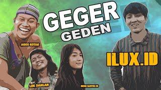 GEGER GEDEN - ILUX ID - Agus Kotak, Indri Safitry, Lek Dahlan (OFFICIAL VIDEO)