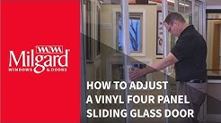 How to Adjust a Vinyl Four Panel Sliding Glass Door