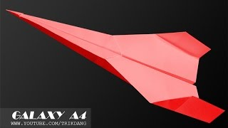 Best Paper Planes: How to make a paper airplane that Flies FAR   Galaxy A4