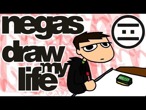 #NEGAS - Draw My Life