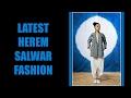 Latest herem salwar fashion mp3