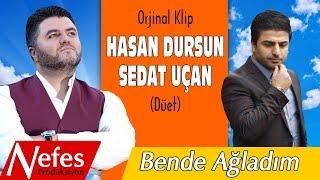 Hasan Dursun & Sedat Uçan   Bende Ağladım   Orjinal Klip