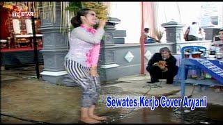 Download sewates kerjo cover aryani tonys