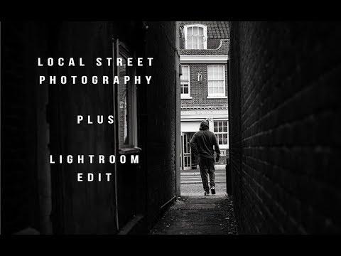 Local Street Photography plus Lightroom edit