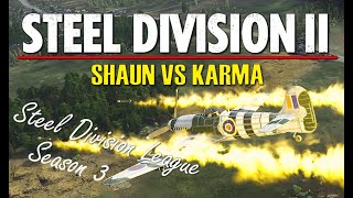 Shaun vs Karma! Steel Division 2 League, Season 3 Playoffs, Round 1 - Game 1 (Sianno, 1v1)
