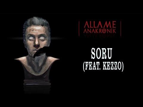 Allame - Soru (feat. Kezzo) (Official Audio)
