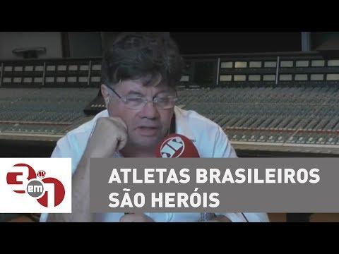 Madureira: Atletas Brasileiros São Heróis