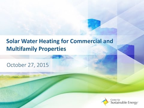 Webinar: Solar Water Heating for Commercial and Multifamily Properties