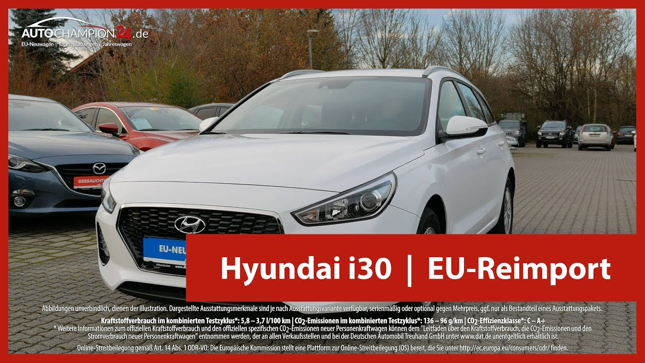 hyundai i30 reimport eu neuwagen 4k uhd youtube. Black Bedroom Furniture Sets. Home Design Ideas