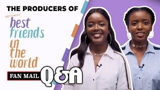 Fan Mail Q&A - Best Friends in the World Producers