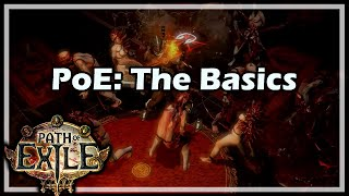 [Path of Exile] PoE: The Basics