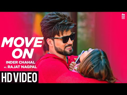 move-on---inder-chahal-ft.-rajat-nagpal-|-rana-|-latest-punjabi-songs-2019