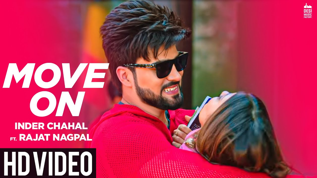 MOVE ON - Inder Chahal ft. Rajat Nagpal | Rana | Latest Punjabi Songs 2019