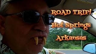 Hot Springs Arkansas Road Trip & its History