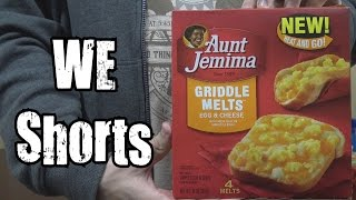 WE Shorts - Aunt Jemima Griddle Melts Egg & Cheese