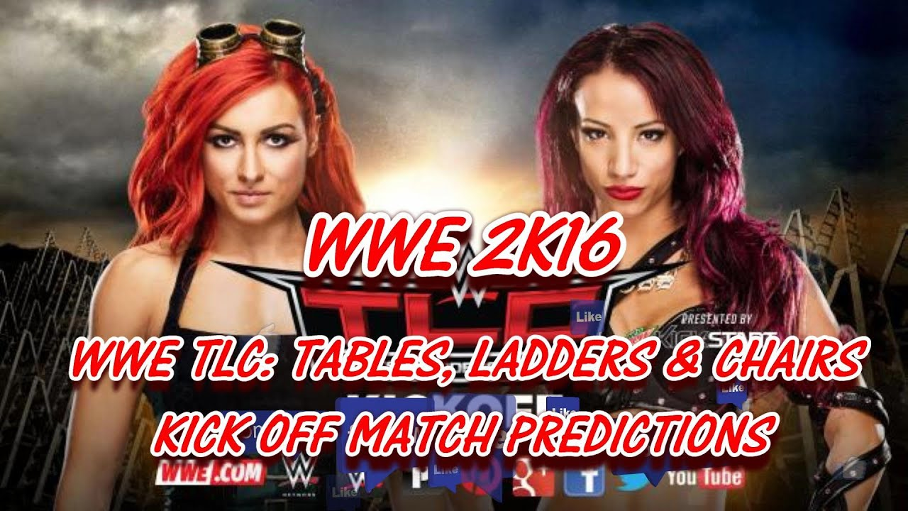 Wwe tables ladders and chairs 2013 poster - Wwe Tlc Tables Ladders Chairs 2015 Kickoff Predictions Becky Lynch Vs Sasha Banks Wwe 2k16 Youtube