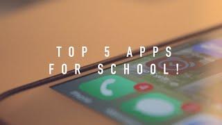 My Top 5 Apps for School!