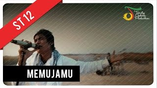 Video ST12 - MemujaMu | Official Video Clip download MP3, 3GP, MP4, WEBM, AVI, FLV Maret 2018