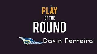 NTFL Play of the Round - Round 12 - Davin Ferreira (Wanderers FC) thumbnail