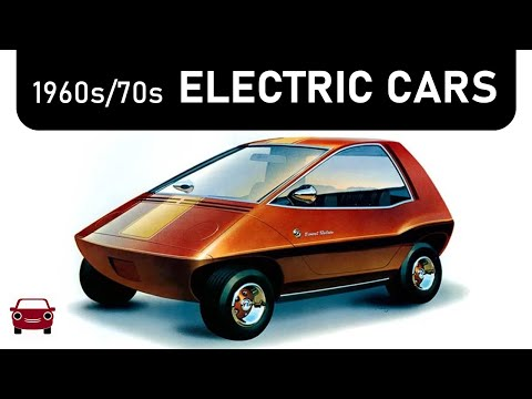 Before Tesla... 1960s/70s Electric Cars (EVs Part 1)