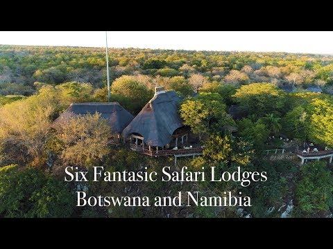 Six  Fantastic Safari Lodges - Zimbabwe, Botswana and Namibia.  4k UHD