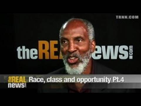 Race, class and opportunity Pt.4