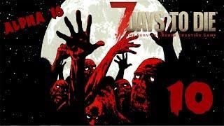 7 Days to Die Alpha 16 -10- Торговец и классный рецепт