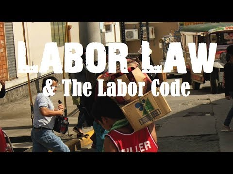 Labor Law and the Labor Code (PD 442)