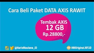 Cara Daftar Paket RAWIT AXIS 12 GB Rp 28800