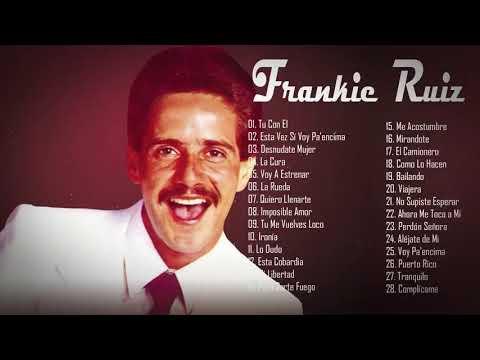 Frankie Ruiz Sus Mejores xitos |  Frankie Ruiz Mix Salsa Romntica