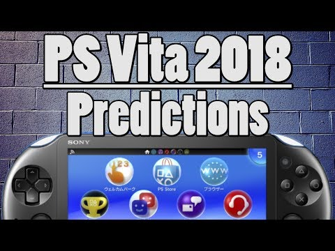 PS Vita 2018 Predictions!   PS Vita News and Predictions