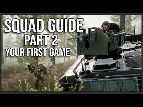 YOUR FIRST SQUAD GAME - The ULTIMATE Squad Guide (Part 2: Servers, Classes, And Communication)
